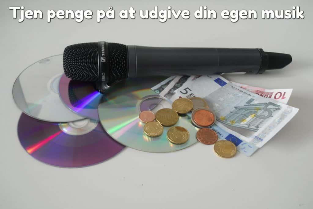 Tjen penge på at udgive din egen musik