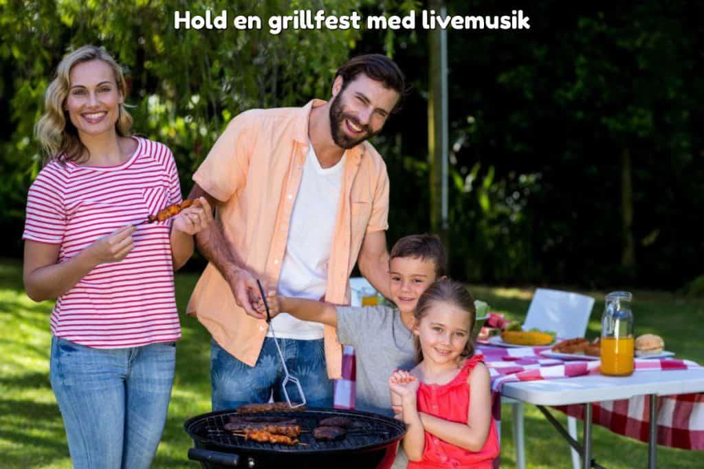 Hold en grillfest med livemusik